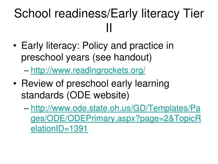 School readiness/Early literacy Tier II