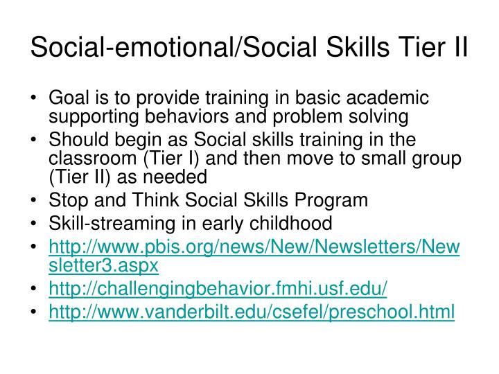 Social-emotional/Social Skills Tier II