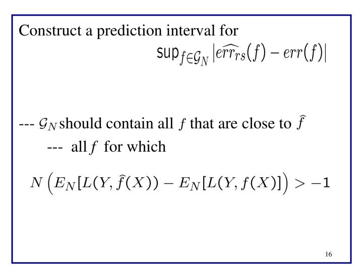 Construct a prediction interval for