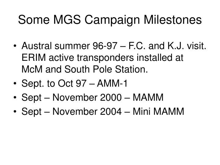 Some MGS Campaign Milestones
