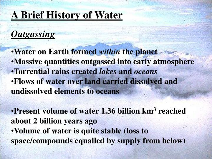 A Brief History of Water