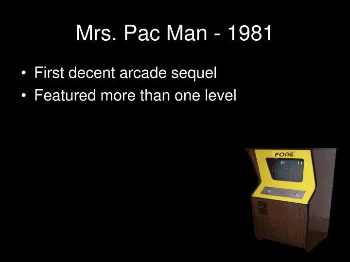 Mrs. Pac Man - 1981