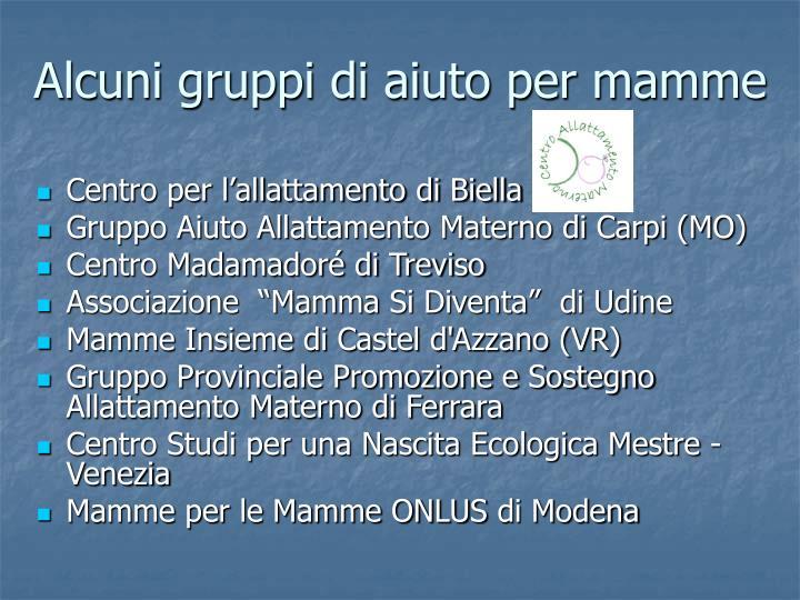 Alcuni gruppi di aiuto per mamme