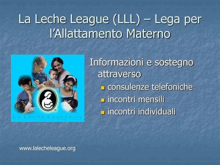 La Leche League (LLL) – Lega per l'Allattamento Materno