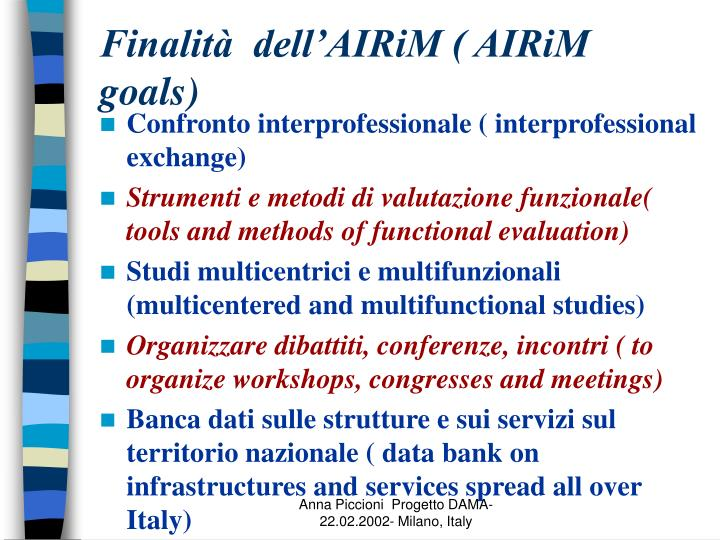 Finalità  dell'AIRiM ( AIRiM goals)