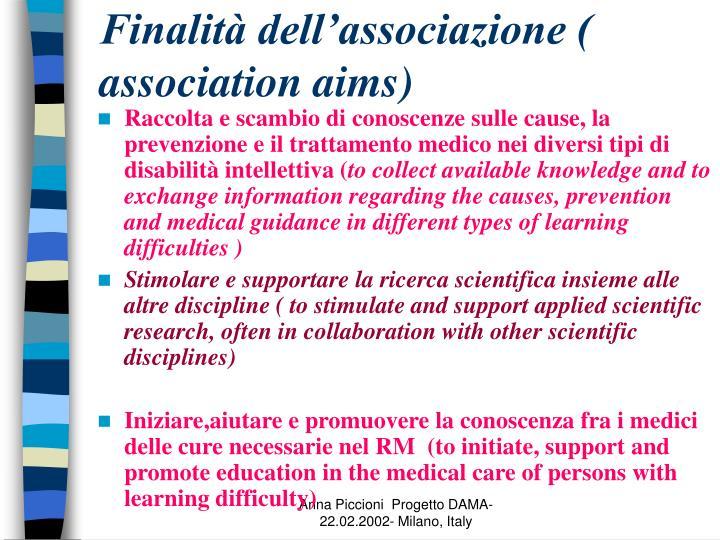 Finalità dell'associazione ( association aims)