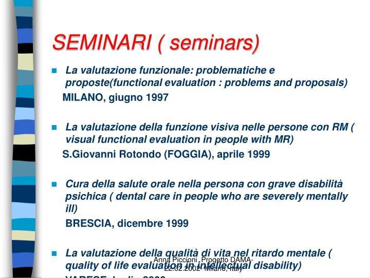SEMINARI ( seminars)