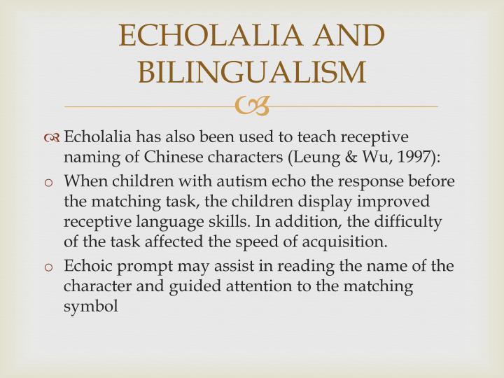 ECHOLALIA AND BILINGUALISM