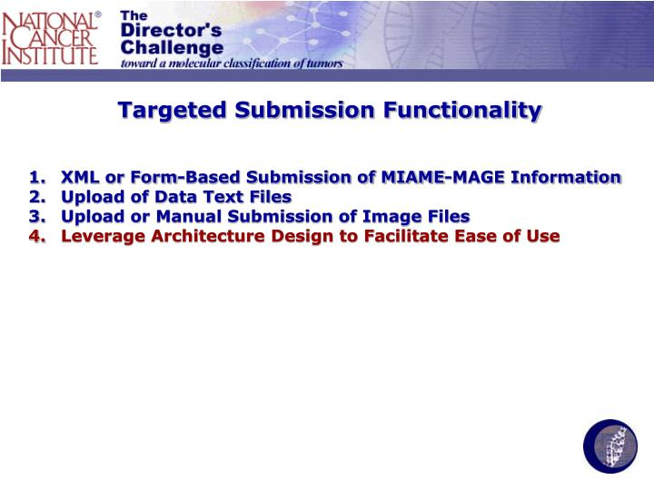 Targeted Submission Functionality