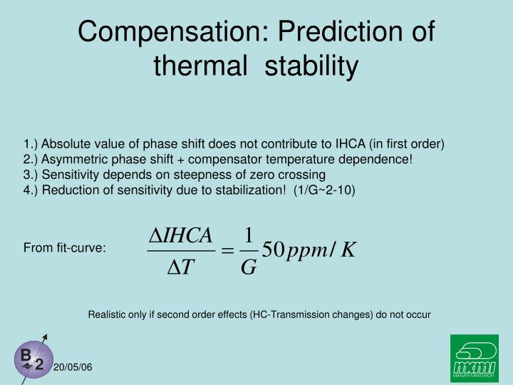 Compensation: Prediction of thermal  stability