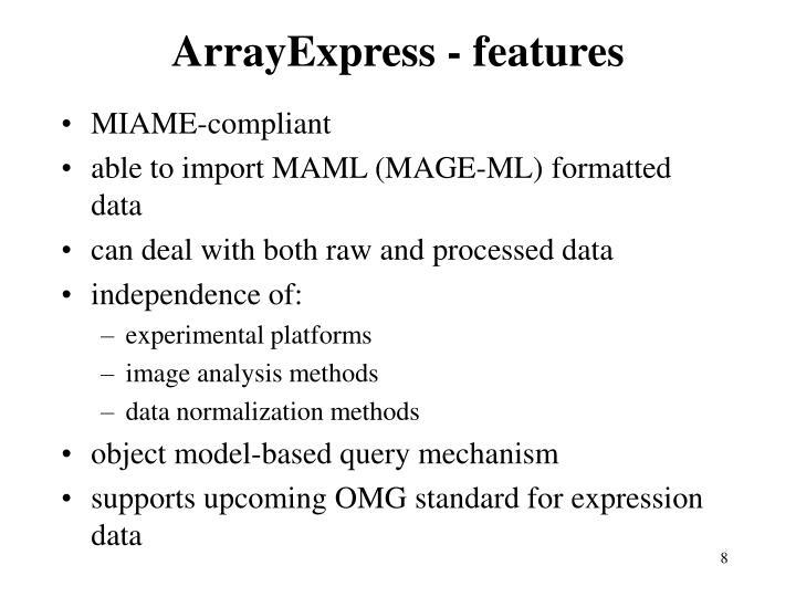 ArrayExpress - features
