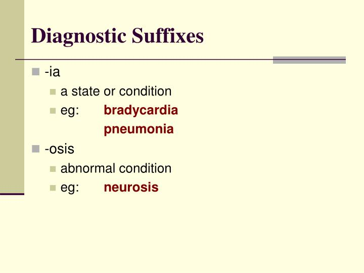 Diagnostic Suffixes