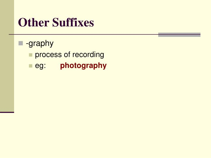 Other Suffixes