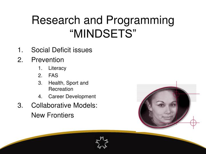 """Research and Programming """"MINDSETS"""""""