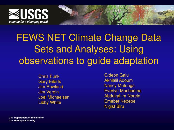 FEWS NET Climate Change Data Sets and Analyses: Using observations to guide adaptation