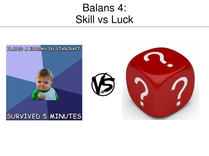 Balans 4: