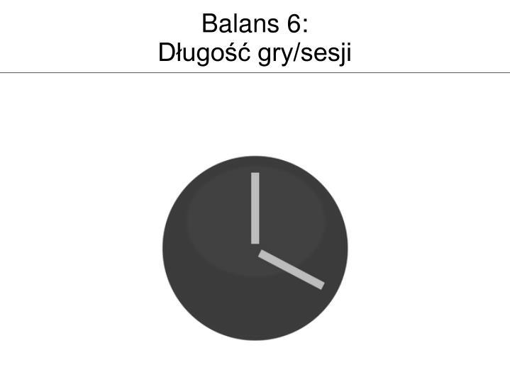Balans 6: