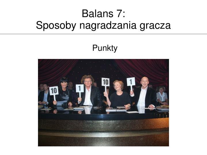 Balans 7: