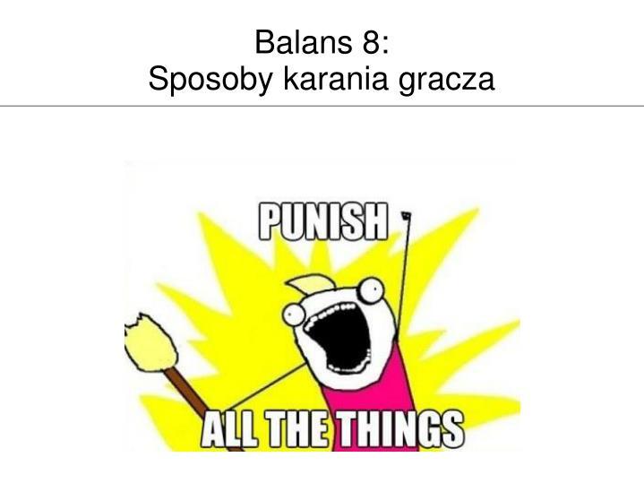 Balans 8: