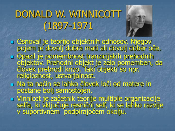 DONALD W. WINNICOTT (1897-1971