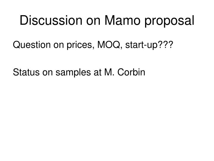 Discussion on Mamo proposal
