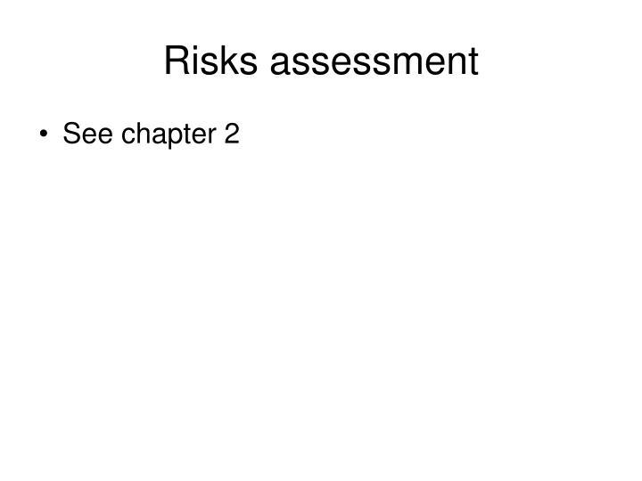 Risks assessment
