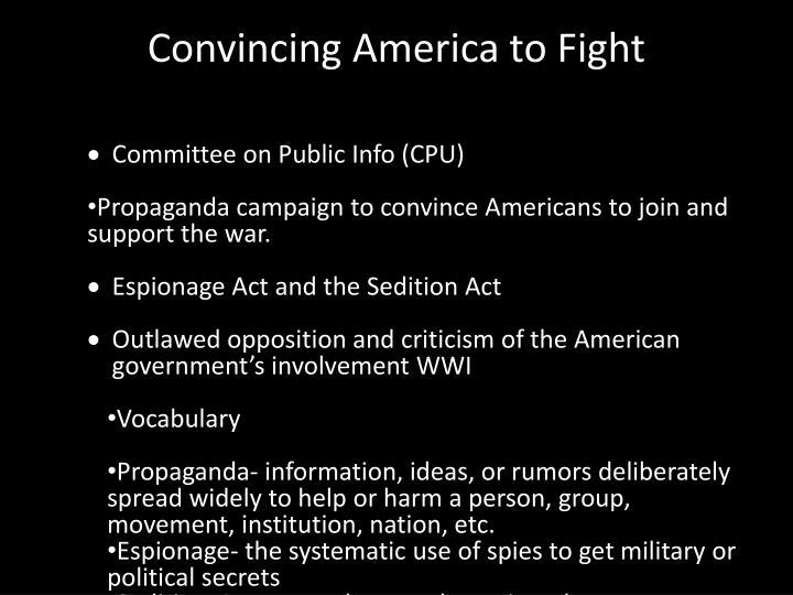 Convincing America to Fight