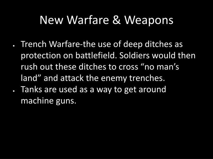 New Warfare & Weapons