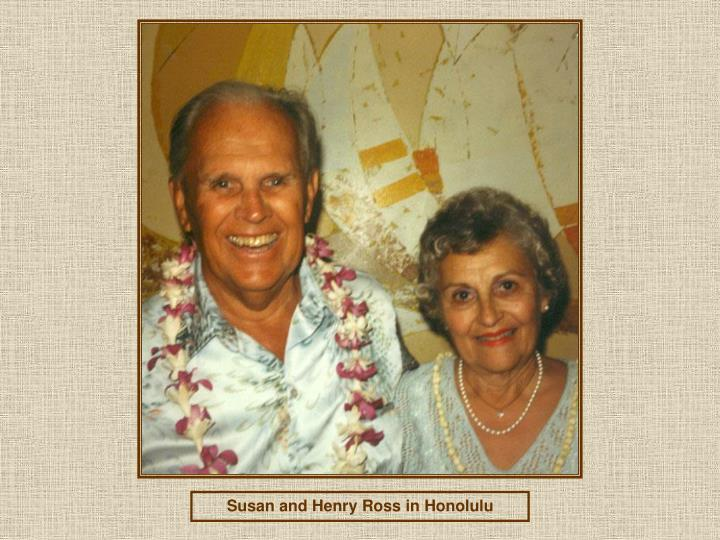 Susan and Henry Ross in Honolulu