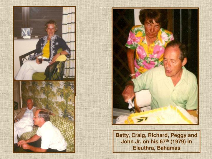 Betty, Craig, Richard, Peggy and John Jr. on his 67