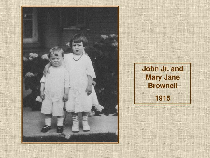 John Jr. and Mary Jane Brownell