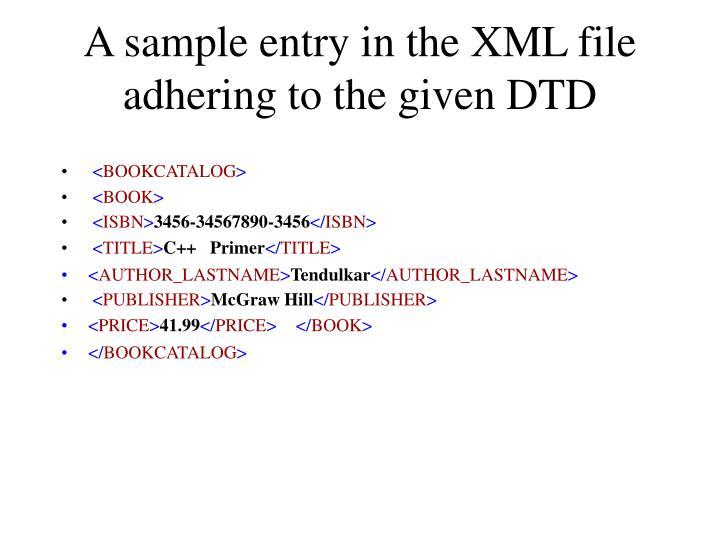 A sample entry in the XML file adhering to the given DTD