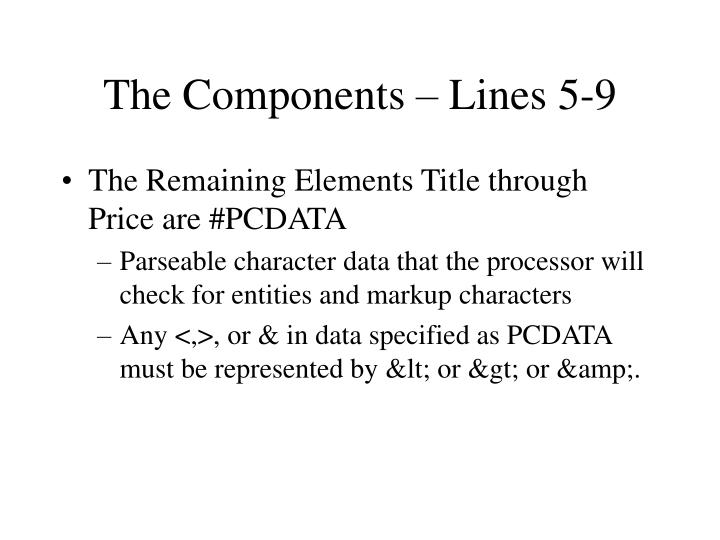 The Components – Lines 5-9
