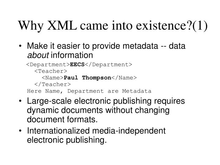 Why XML came into existence?(1)