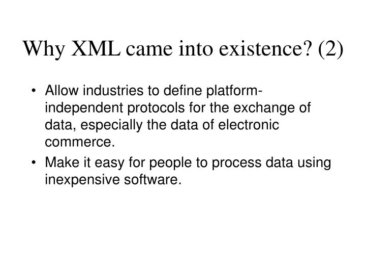 Why XML came into existence? (2)