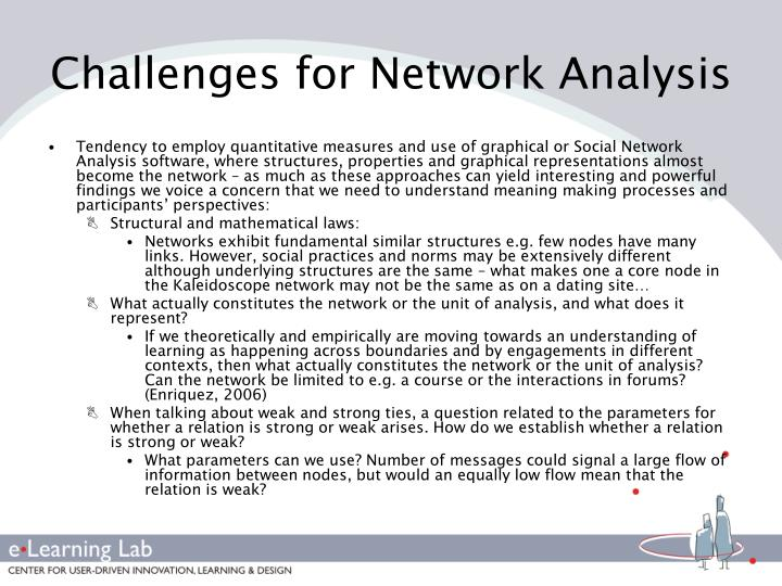 Challenges for Network Analysis