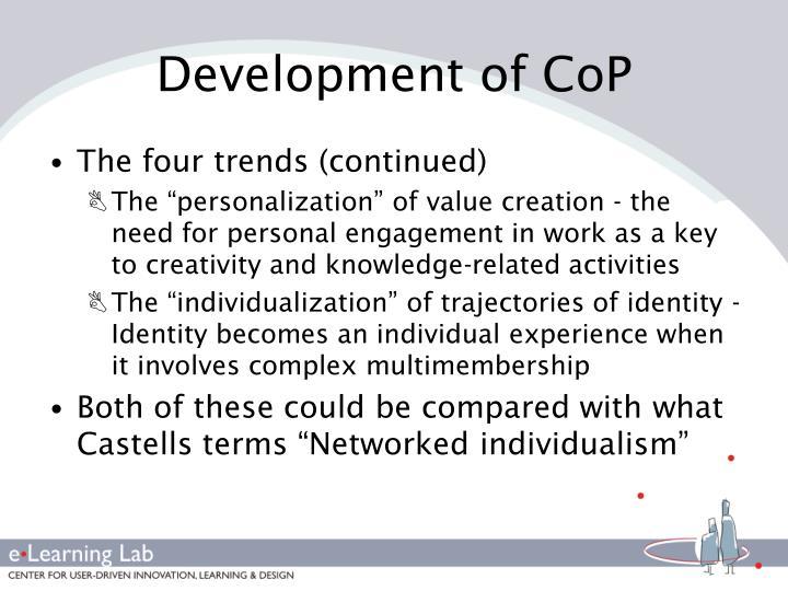 Development of CoP