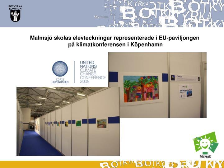 Malmsjö skolas elevteckningar representerade i EU-paviljongen