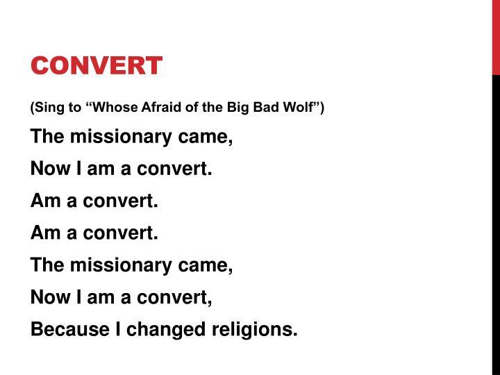 Convert