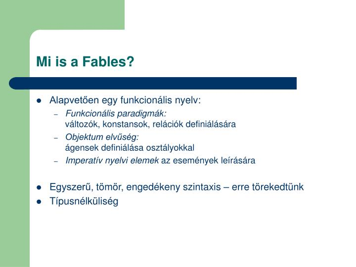Mi is a Fables?