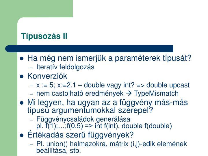 Típusozás II