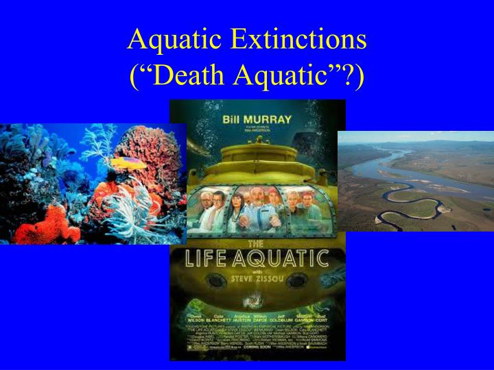 Aquatic Extinctions
