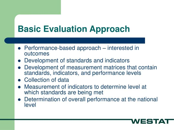 Basic Evaluation Approach