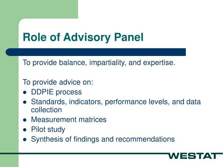 Role of Advisory Panel