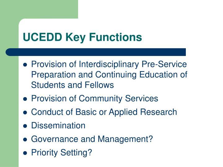 UCEDD Key Functions