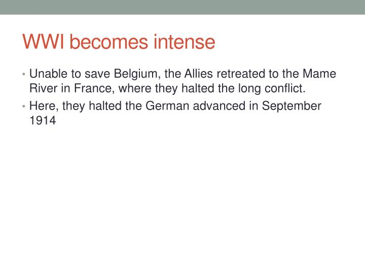 WWI becomes intense