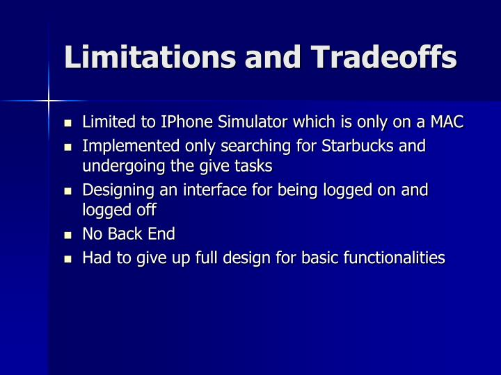 Limitations and Tradeoffs