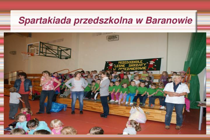 Spartakiada przedszkolna w Baranowie