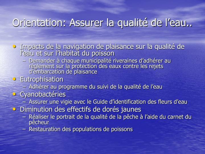 Orientation: Assurer la qualité de l'eau..