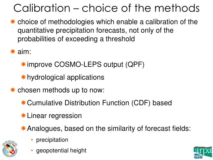 Calibration – choice of the methods
